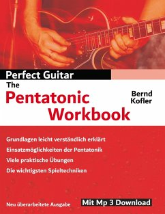 Perfect Guitar - The Pentatonic Workbook (eBook, ePUB)
