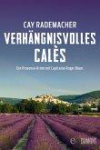 Verhängnisvolles Calès / Capitaine Roger Blanc ermittelt Bd.6 (eBook, ePUB)