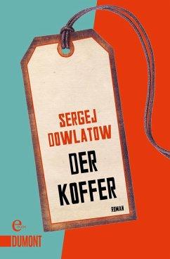 Der Koffer (eBook, ePUB) - Dowlatow, Sergej