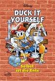 Duck it yourself - Selbst ist die Ente / Disney Enthologien Bd.44