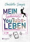 Mein (geheimes) YouTube-Leben
