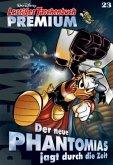 Der neue Phantomias jagt durch die Zeit / Lustiges Taschenbuch Premium Bd.23