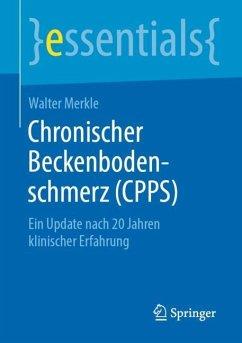 Chronischer Beckenbodenschmerz (CPPS) - Merkle, Walter