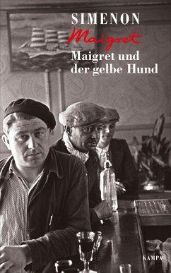 Maigret und der gelbe Hund - Simenon, Georges