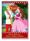Sissi: Meine liebsten Gutenachtgeschichten
