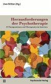 Herausforderungen der Psychotherapie