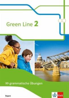 Green Line 2. 99 grammatische Übungen mit Lösungen 6. Klasse. Ausgabe Bayern