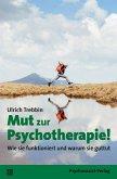 Mut zur Psychotherapie!