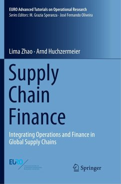 Supply Chain Finance - Zhao, Lima; Huchzermeier, Arnd