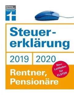 Steuererklärung 2019/2020 - Rentner, Pensionäre - Rauhöft, Angela; Fröhlich, Hans W.