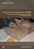 Arbeit am Tonfeld bei ADHS