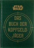 Star Wars: Das Buch der Kopfgeldjäger