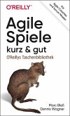 Agile Spiele - kurz & gut