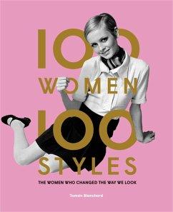 100 Women 100 Styles - Blanchard, Tamsin