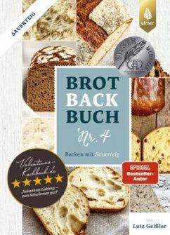 Brotbackbuch Nr. 4 - Geißler, Lutz