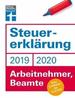 Steuererklärung 2019/2020 - Arbeitnehmer, Beamte - Rauhöft, Angela; Fröhlich, Hans W.
