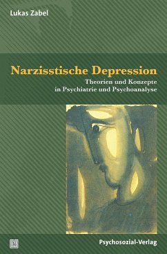 Narzisstische Depression - Zabel, Lukas