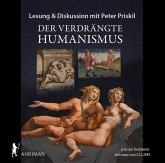 Der verdrängte Humanismus, 2 Audio-CDs