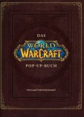World of Warcraft: Das große Pop-Up Buch