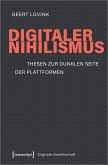 Digitaler Nihilismus