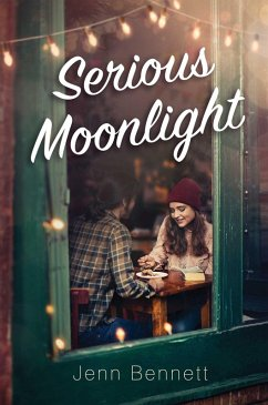 Serious Moonlight (eBook, ePUB) - Bennett, Jenn