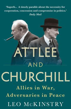 Attlee and Churchill (eBook, ePUB) - Mckinstry, Leo