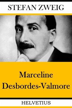 Marceline Desbordes-Valmore (eBook, ePUB) - Zweig, Stefan