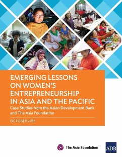 Emerging Lessons on Women's Entrepreneurship in Asia and the Pacific - Asian Development Bank; The Asia Foundation