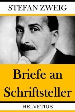 Briefe an Schriftsteller (eBook, ePUB) - Zweig, Stefan