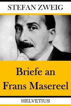 Briefe an Frans Masereel (eBook, ePUB) - Zweig, Stefan