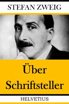 Über Schriftsteller (eBook, ePUB) - Zweig, Stefan
