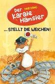 Der Karatehamster stellt die Weichen! (eBook, ePUB)