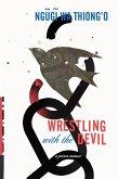 Wrestling with the Devil (eBook, ePUB)