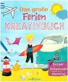 Das große Ferien-Kreativbuch (Mängelexemplar)