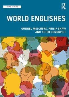 World Englishes - Melchers, Gunnel;Shaw, Philip;Sundkvist, Peter