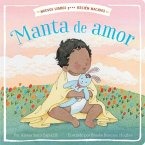 Manta de Amor = Blanket of Love