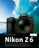 Nikon Z6 - Für bessere Fotos von Anfang an (eBook, PDF)