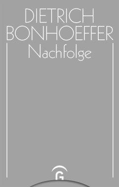 Nachfolge (eBook, PDF) - Bonhoeffer, Dietrich