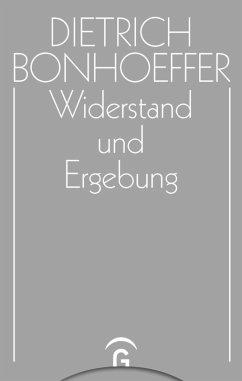 Widerstand und Ergebung (eBook, PDF) - Bonhoeffer, Dietrich