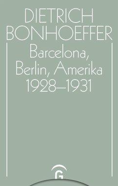 Barcelona, Berlin, Amerika 1928-1931 (eBook, PDF)