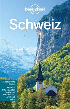 Lonely Planet Reiseführer Schweiz (eBook, PDF) - Williams, Nicola