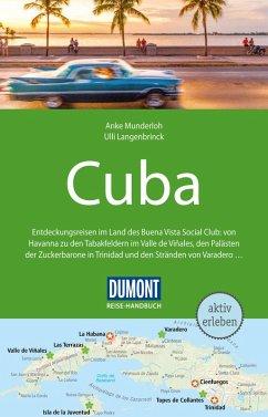 DuMont Reise-Handbuch Reiseführer Cuba (eBook, PDF) - Munderloh, Anke; Langenbrinck, Ulli