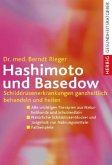 Hashimoto und Basedow (Mängelexemplar)