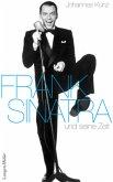 Frank Sinatra und seine Zeit (Mängelexemplar)