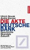 Die Akte Deutsche Bank (Mängelexemplar)