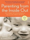 Parenting from the Inside Out (eBook, ePUB)