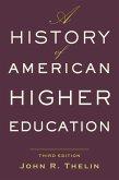 History of American Higher Education (eBook, ePUB)