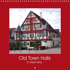 Old Town Halls in Germany (Wall Calendar 2020 300 × 300 mm Square)