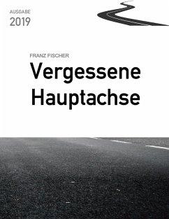 Vergessene Hauptachse (eBook, ePUB)
