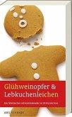 Glühweinopfer & Lebkuchenleichen (Mängelexemplar)